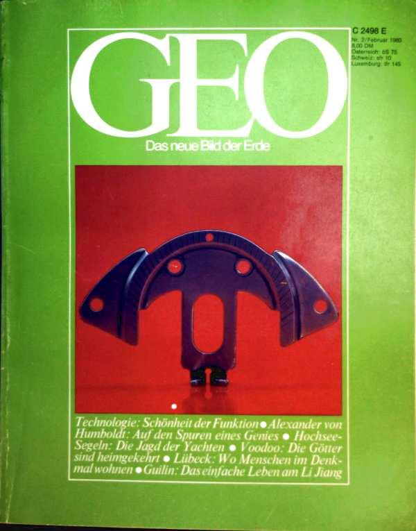 Geo Magazin 1980, Nr. 02 Februar - Technologie: Schönheit der Funktion, Alexander von Humboldt: auf den Spuren eines Genies, Hochsee-Segeln die Jagd der Yachten...