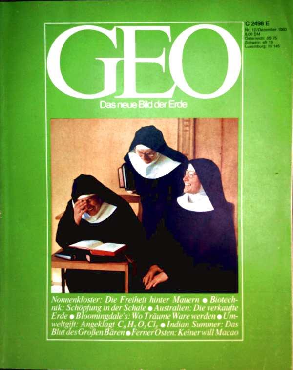 Geo Magazin 1980, Nr. 12 Dezember - Nonnenkloster: die Freiheit hinter Mauern, Biotechnik: Schöpfung in der Schale, Australien: die verkaufte Erde...