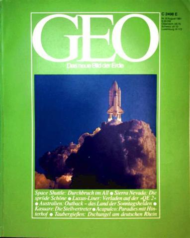 Geo Magazin 1981, Nr. 08 August - Space Shuttle: Durchbruch im All, Sierra Nevada: die spröde Schöne, Luxus-Liner: verladen auf der QE2...