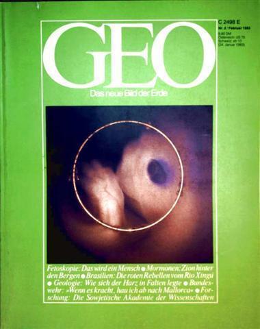 Geo Magazin 1983, Nr. 02 Februar -Fetoskopie: das wird ein Mensch, Mormonen: Zion hinter den Bergen, Brasilien: die roten Rebellen vom Rio Xingu...