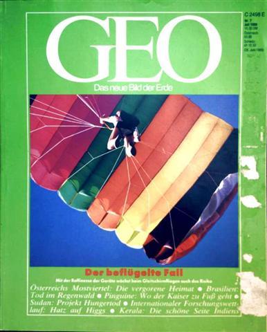 Geo Magazin 1989, Nr. 07 Juli - der beflügelte Fall: mit der Raffinesse der Geräte wächst beim Gleitschirmfliegen auch das Risiko