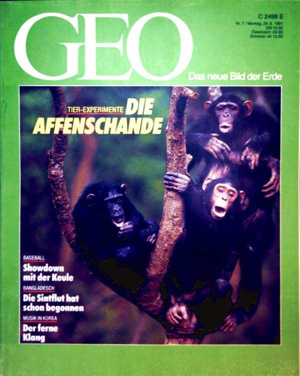 GEO Magazin 1991, Nr. 07 Juli - Tier-Experimente: die Affenschande