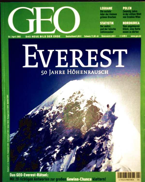 GEO Magazin 2003, Nr. 04 April - Everest: 50 Jahre Höhenrausch
