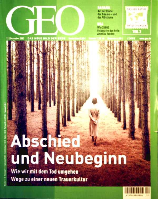 GEO Magazin 2003, Nr. 12 Dezember - Abschied und Neubeginn: wie wir mit dem Tod umgehen