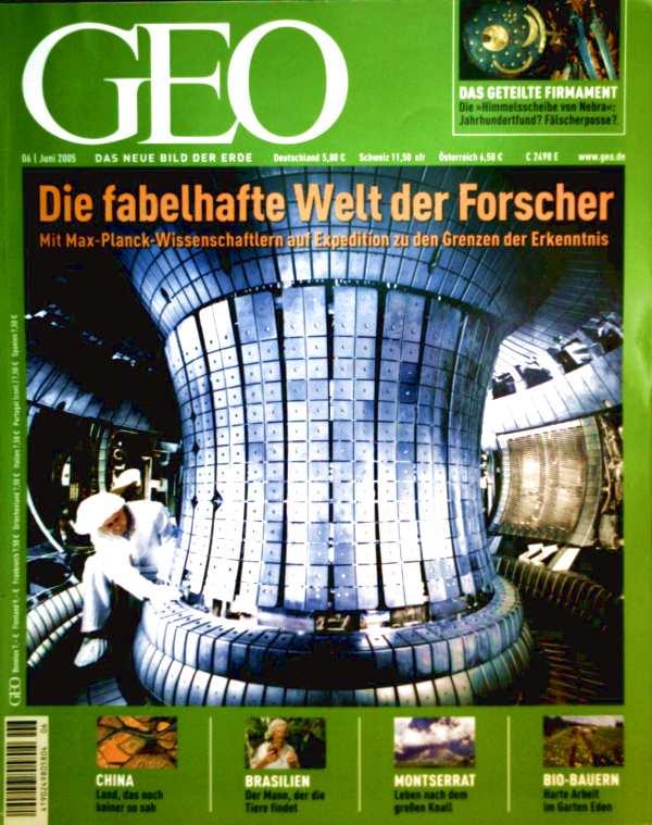 GEO Magazin 2005, Nr. 06 Juni - die fabelhafte Welt der Forscher. Das geteilte Firmament: Die Himmelsscheibe von Nebraska