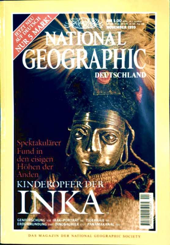 NATIONAL GEOGRAPHIC DEUTSCHLAND 1999 November - Kinderopfer der Inka