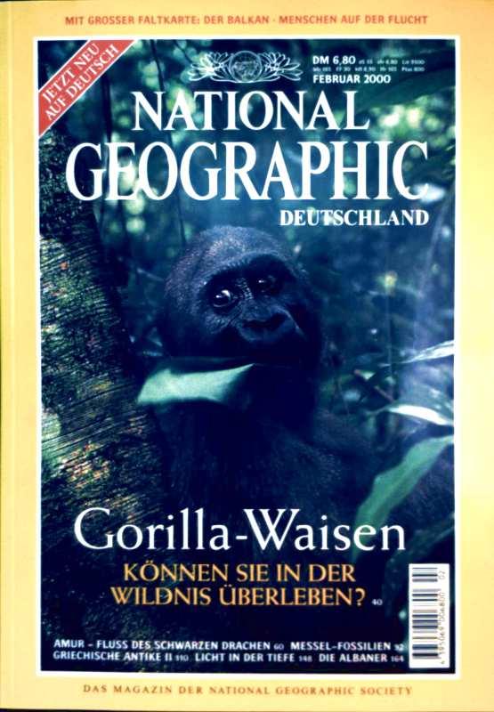 NATIONAL GEOGRAPHIC DEUTSCHLAND 2000 Februar -  Gorilla-Waisen können Sie in der Wildnis überleben