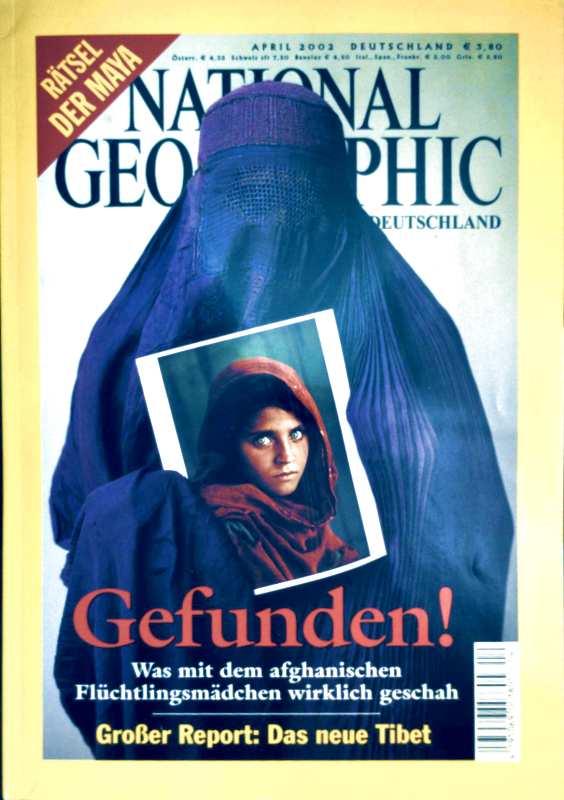 NATIONAL GEOGRAPHIC DEUTSCHLAND 2002 April - Gefunden! Was mit dem afghanischen Flüchtlingsmädchen wirklich geschah, Rätsel der Maya