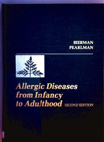 Warren Bierman, David S. Pearlman des: Allergic Diseases from Infancy and Adulthood