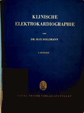 Klinische Elektrokardiographie - Lehrbuch für Studierende und Ärzte