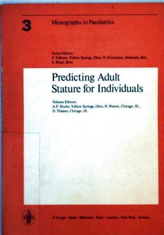 Monographs in Paediatrics Volume 3: Predicting Adult Stature for Individuals