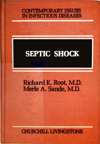 Contemporary Issues in Infectious Diseases - Volume 4: Septic Shock