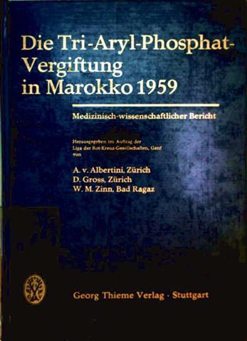 Die Tri-Aryl-Phosphat-Vergiftung in Marokko 1959