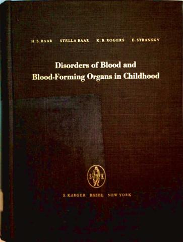 Disorders of Blood and Blood-Forming Organs in Childhood