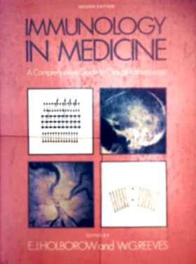 Immunology in Medicine - A Comprehensive Guide to Clinical Immunology