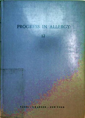Progress in Allergy, Volume 12