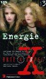 Akte X Novels, Die unheimlichen Fälle des FBI, Bd.3, Energie