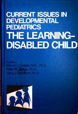 Current Issues in Developmental Pediatrics - The Learnig-Disabled Child