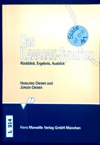 Das Kawasaki-Syndrom - Rückblick, Ergebnis, Ausblick