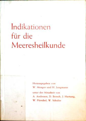 W. Menger und H. Jungmann (Hrg.): Indikationen für die Meeresheilkunde