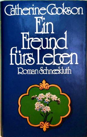 Ein Freund fürs Leben - Roman