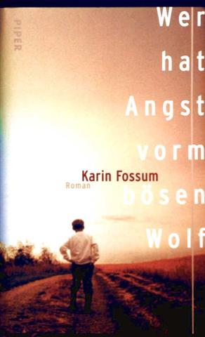 Wer hat Angst vorm bösen Wolf - Roman