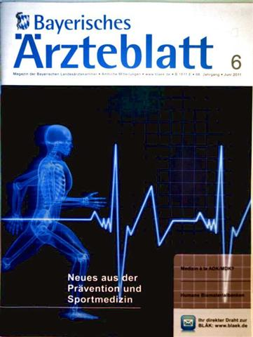 Bayerisches Ärzteblatt 2011, Nr. 6 Juni - Neues aus der Prävention und Sportmedizin