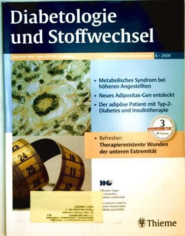Diabetologie und Stoffwechel 2008, Nr. 6 - Metabolisches Syndrom bei höheren Angestellten, Neues Adipositas-Gen entdeckt, u.v.a.