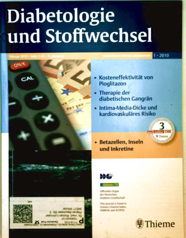 Prof. Dr. Dirk Müller-Wieland [Schriftleitung]: Diabetologie und Stoffwechel 2010, Nr. 1 - Kosteneffektivität von Pioglitazon, Therapie der diabetischen Gangrän, Intima-media-Dicke und kardiovaskuläres Risiko, u. v.a