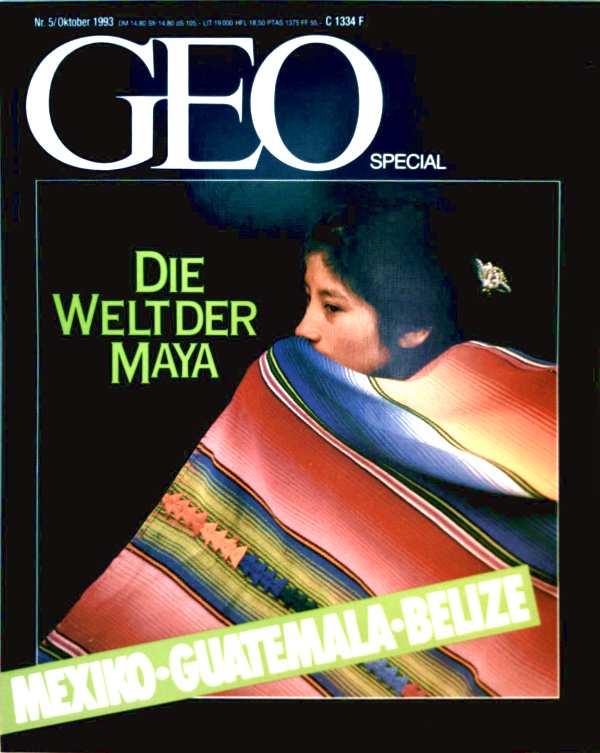 Geo Special 1993, Nr 5 - MEXIKO-GUATEMALA-BELIZE, Die Welt der Maya