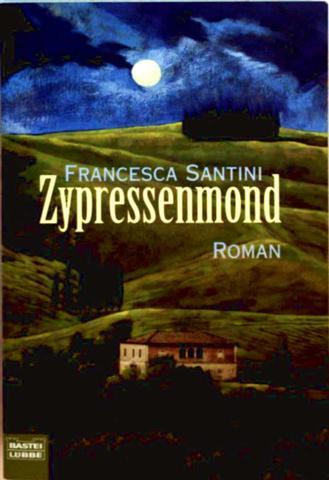 Zypressenmond - Roman