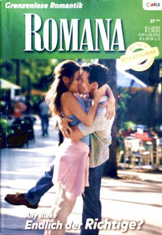 Romana, Grenzenlose Romantik Nr. 1560 - endlich der Richtige?