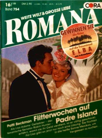 Romana, weite Welt und große Liebe Nr. 754 - Flitterwochen auf Padre Island