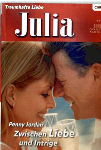 Julia, Traumhafte Liebe Nr. 1658 - zwischen Liebe und Intrige