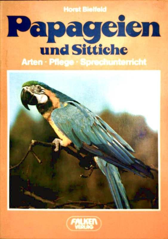 Papageien und Sittiche. Arten, Pflege, Sprechunterricht