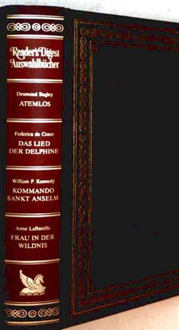 Readers Digest Auswahlbücher: Atemlos, das Lied der Delphine, Kommando St. Anselm, Frau in der Wildnis
