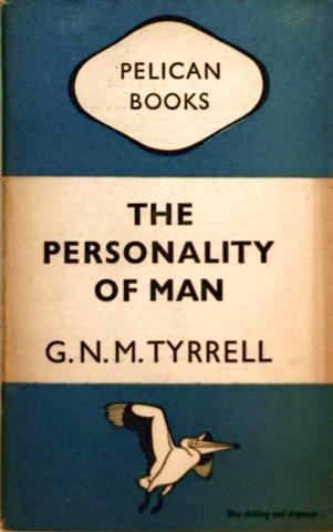 G.N.M. Tyrrell: The Personality Of Man