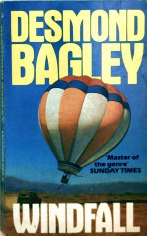 Desmond Bagley: Windfall (Master of the genre Sunday Times)
