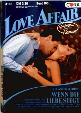 Love Affair, der exklusive Roman Nr. 100 - wenn die Liebe siegt
