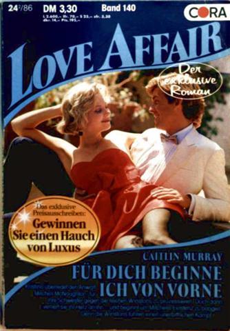 Love Affair, der exklusive Roman Nr. 140 - für dich beginne ich von vorne