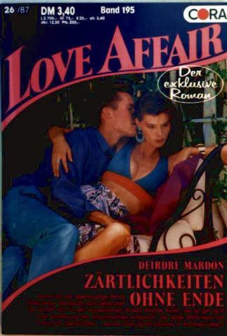 Love Affair, der exklusive Roman Nr. 195 - Zärtlichkeiten ohne Ende