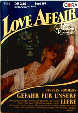 Love Affair, der exklusive Roman Nr. 197 - Gefahr für unsere Liebe