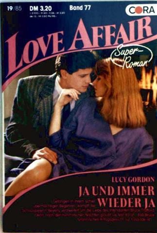 Love Affair, Super-Roman Nr. 77 - Ja  und immer wieder ja