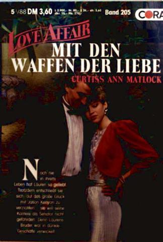 Love Affair, der exklusive Roman Nr. 205 - mit den Waffen der Liebe