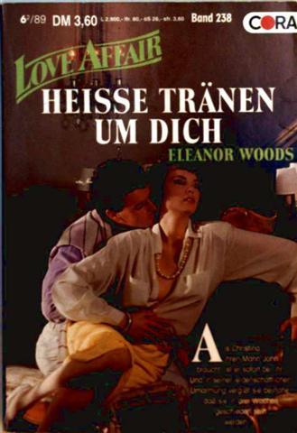 Love Affair, der exklusive Roman Nr. 238 - heisse Tränen um dich
