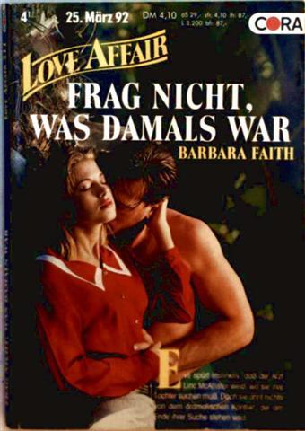 Love Affair, der exklusive Roman Nr. 311 - Frag nicht, was damals war