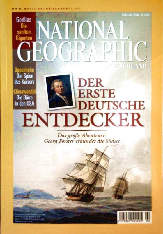 National Geographic 2008, Nr 02 Februar - Georg Forster, der erste deutsche Entdecker - Gorillas, die sanften Giganten - Oppenheim, der Spion des Kaisers - Klimawandel, die Dürre in den USA