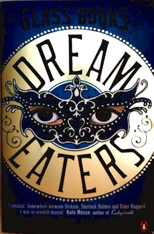 G.W. Dahlquist: The Glass Books of the Dream Eaters