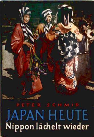 Japan heute - Nippon lächelt wieder (mit Schwarzweiß-Bildern illustriert)