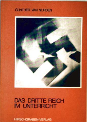 Das Dritte Reich im Unterricht  (Lehrerhandbuch)